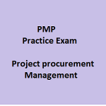 172 Best PMP Practice Exam on Project procurement Management