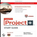 20 Free Project Initiation Questions from CompTIA Project+ Study Guide Authorized Courseware Exam PK0-003